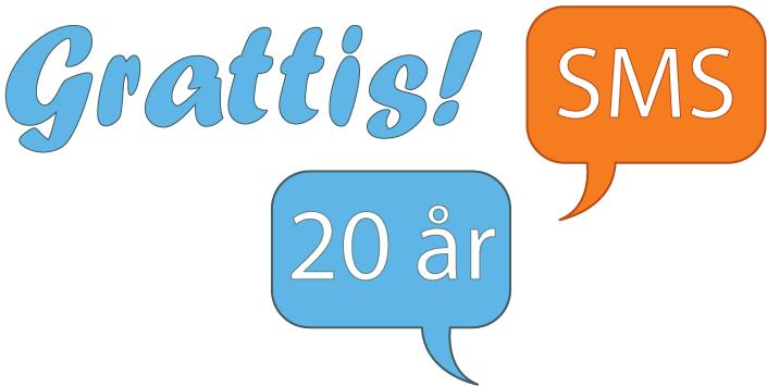 SMS 20 år